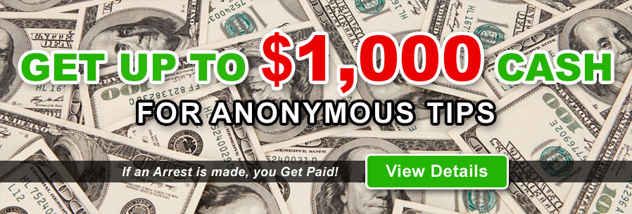 $1000 Reward for Anonymous crime tips